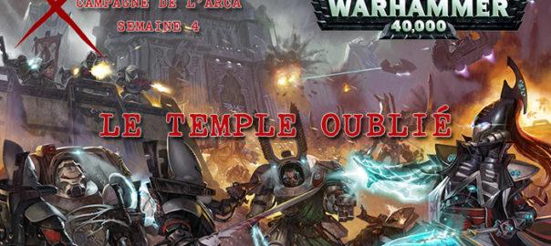 La Guerre de l'Arca – Semaine 4