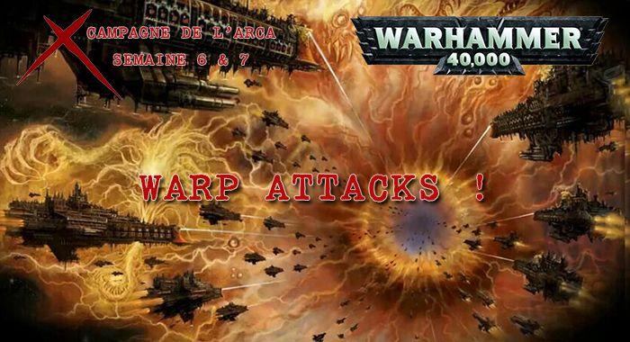 La Guerre de l'Arca – Semaines 6 & 7